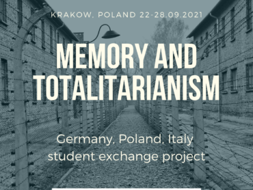 Memory and Totalitarianism Germany, Poland, Italy student exchange project